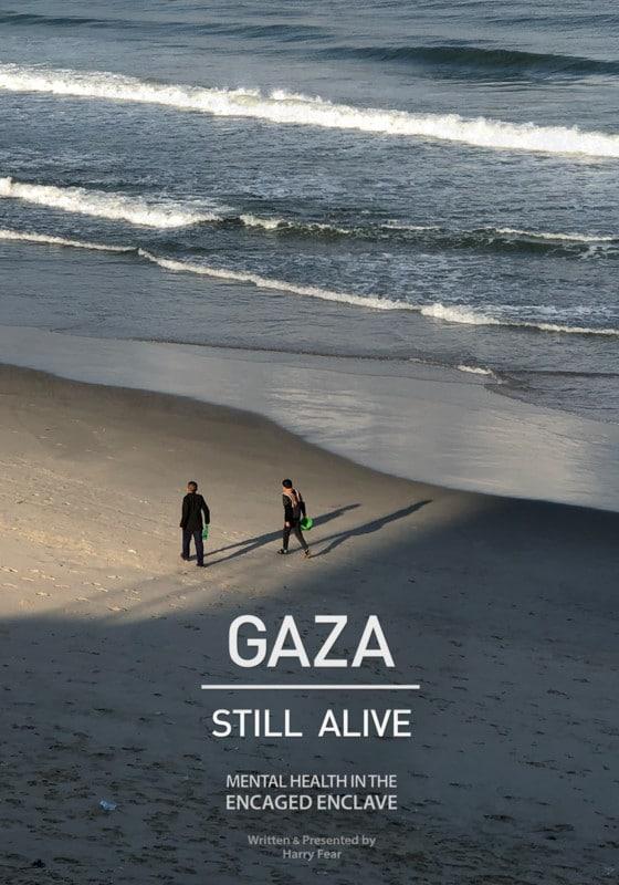 Gaza: Still Alive